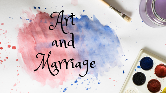 Art and Marriage: A lot in Common