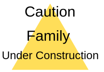 A Family Under Construction