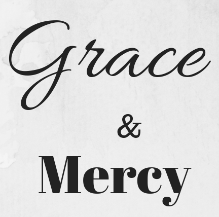 Christian, Grace, Mercy